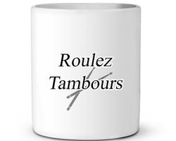 Roulez Tambours